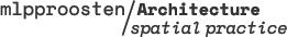 mlpproosten/Architecture